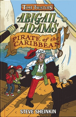 Image for Abigail Adams, Pirate of the Caribbean (Time Twisters)