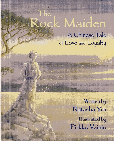 Image for The Rock Maiden: A Chinese Tale of Love and Loyalty