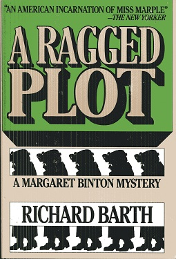 Image for A Ragged Plot: A Margaret Binton Mystery