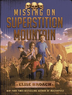 Image for Missing on Superstition Mountain (Superstition Mountain Mysteries)