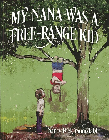 Image for My Nana Was a Free-Range Kid
