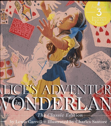 Image for Alice's Adventures in Wonderland: The Classic Edition