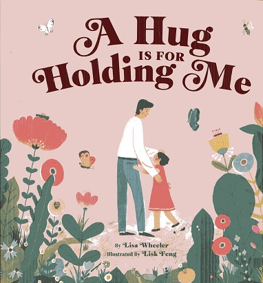Image for A Hug Is for Holding Me