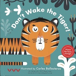 Image for Don't Wake the Tiger! (A Changing Faces Book)