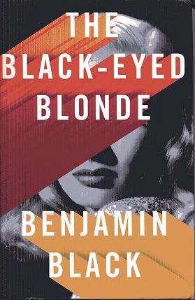 Image for The Black-Eyed Blonde: A Philip Marlowe Novel (Philip Marlowe Series)