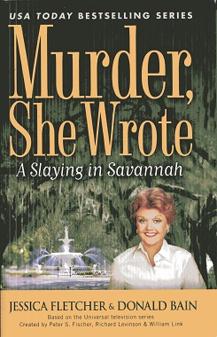 Image for Murder, She Wrote: A Slaying In Savannah - LARGE PRINT by Jessica Fletcher (2009) Hardcover