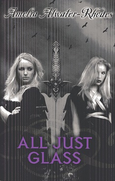 Image for All Just Glass (Den of Shadows)