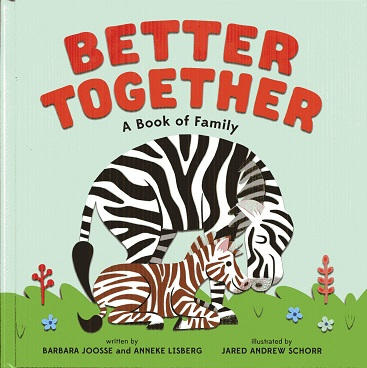 Image for Better Together: A Book of Family
