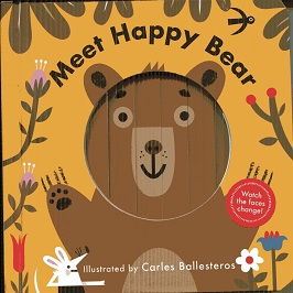Image for Meet Happy Bear (A Changing Faces Book)