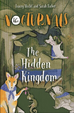 Image for The Hidden Kingdom: The Nocturnals Book 4