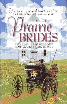 Image for Prairie Brides: The Bride's Song/The Barefoot Bride/A Homesteader, A Bride and a Baby/A Vow Unbroken (Inspirational Romance Collection)