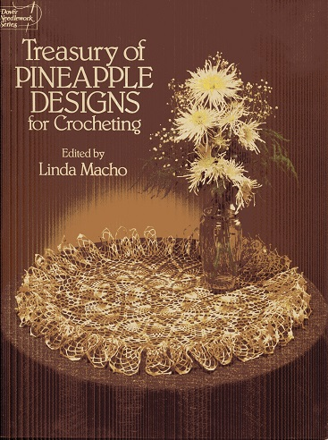 Image for Treasury of Pineapple Designs for Crocheting (Dover needlework series)