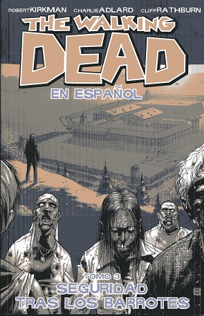 Image for The Walking Dead En Espanol, Tomo 3: Seguridad Tras Los Barrotes