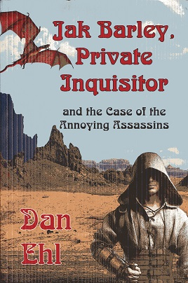 Image for Jak Barley, Private Inquisitor and the Case of the Annoying Assassins (Volume 5)