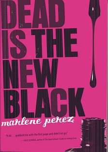 Image for Dead Is the New Black