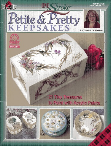 Image for Petite and Pretty Keepsakes (One Stroke, Decorative Painting
