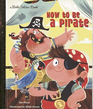 Image for How to Be a Pirate (Little Golden Book)