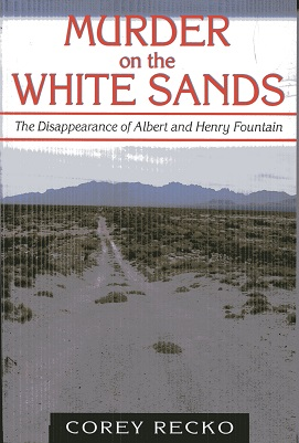 Image for Murder on the White Sands: The Disappearance of Albert and Henry Fountain (A.C. Greene Series)