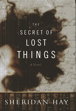 Image for The Secret of Lost Things: A Novel