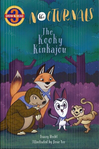 Image for The Kooky Kinkajou: The Nocturnals (Grow & Read Early Reader, Level 3)