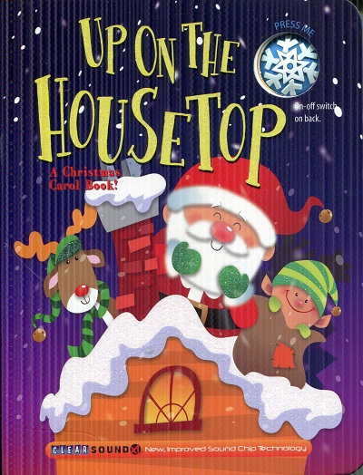 Image for Up on the Housetop (A Christmas Carol Book)