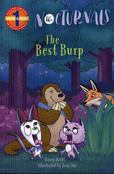 Image for The Best Burp: The Nocturnals (Grow & Read Early Reader, Level 1)