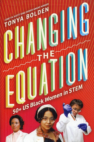 Image for Changing the Equation: 50+ US Black Women in STEM