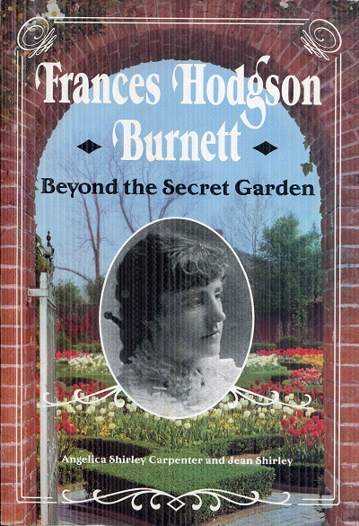 Image for Frances Hodgson Burnett: Beyond the Secret Garden