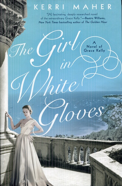 Image for The Girl in White Gloves: A Novel of Grace Kelly