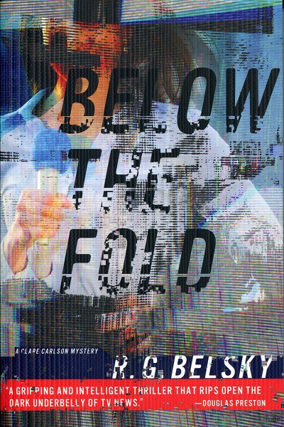 Image for Below the Fold (Clare Carlson Mystery)