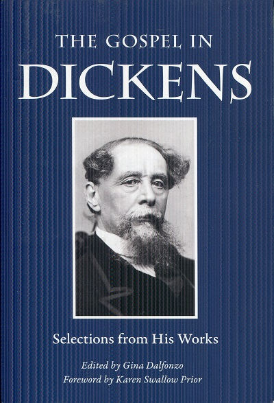 Image for The Gospel in Dickens: Selections from His Works (The Gospel in Great Writers)