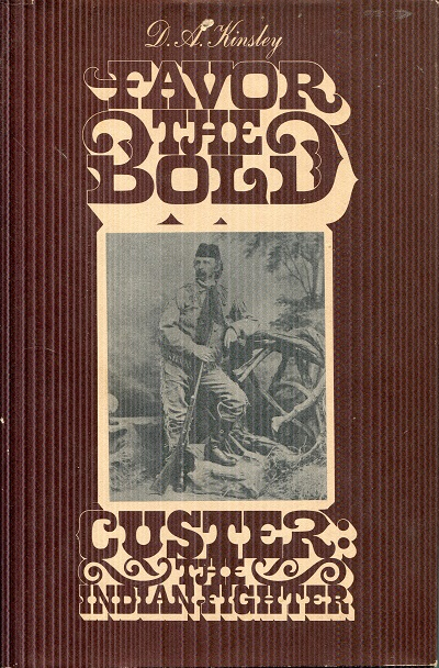 Image for Favor the Bold, Volume 2: Custer the Indian Fighter