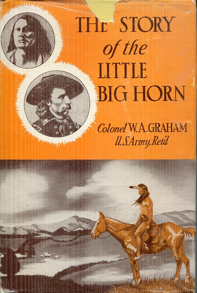 Image for The Story of the Little Big Horn