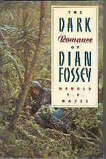 Image for The Dark Romance of Dian Fossey