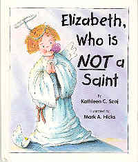 Image for Elizabeth, Who is NOT a Saint
