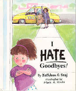 Image for I HATE Goodbyes!